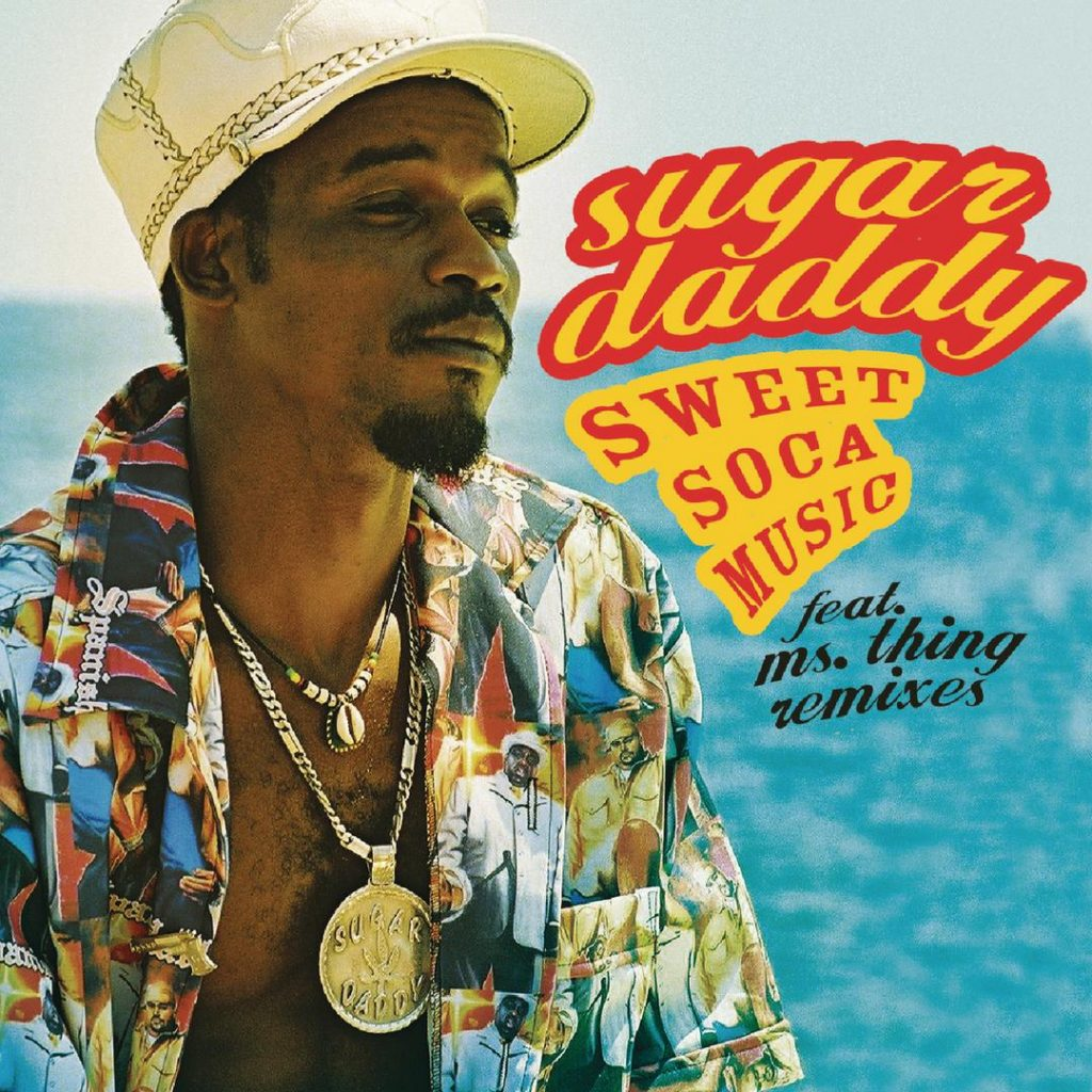 Pochette du Single Sweet Soca Music de Sugar Daddy